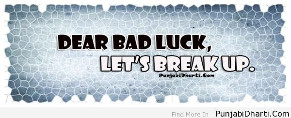 Dear Bad Luck