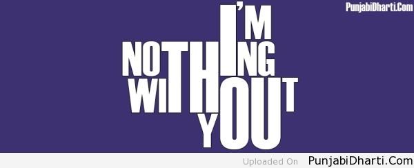 I m Nothing without you
